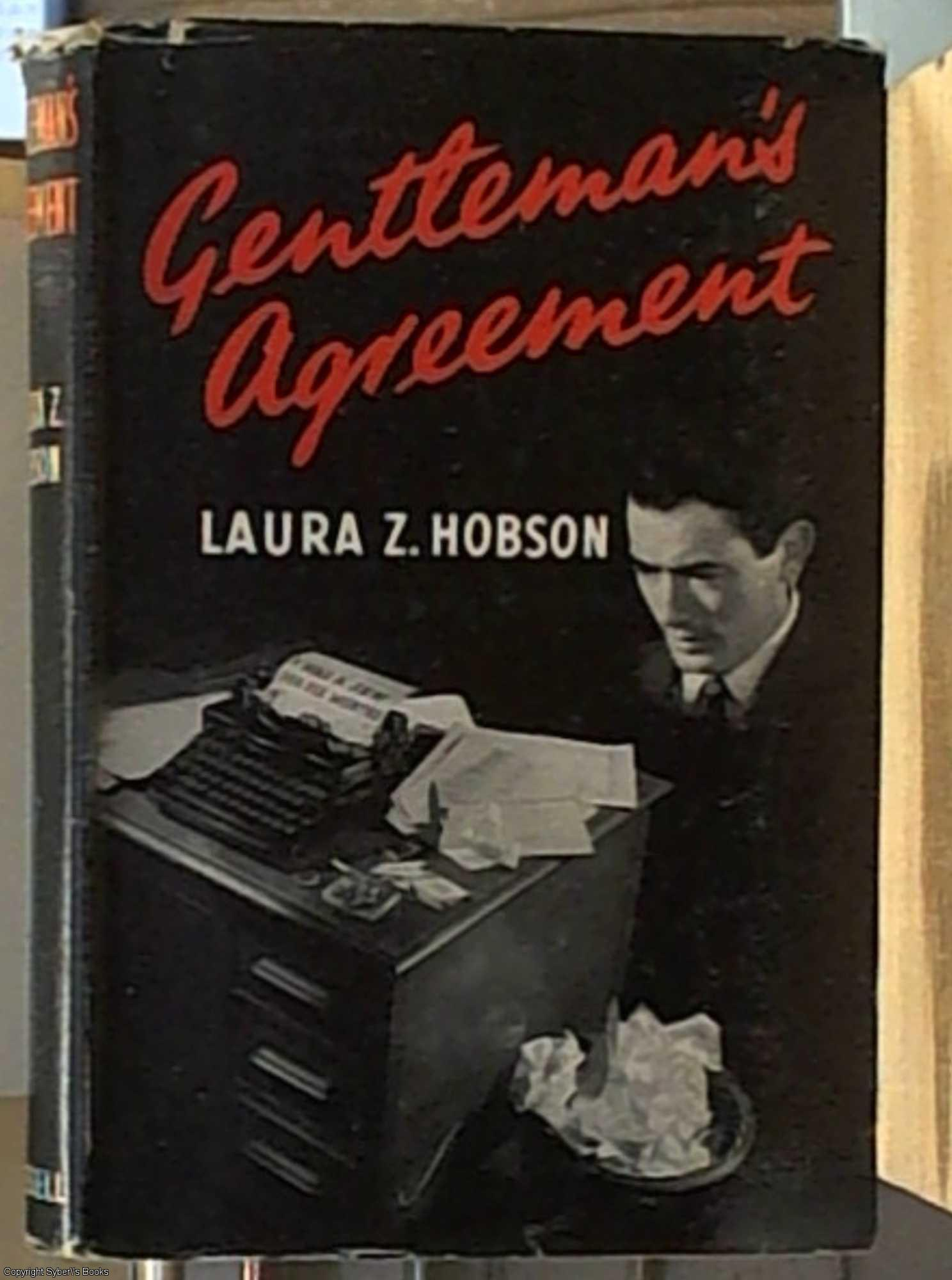 Gentleman's Agreement by Laura Z. Hobson First Edition