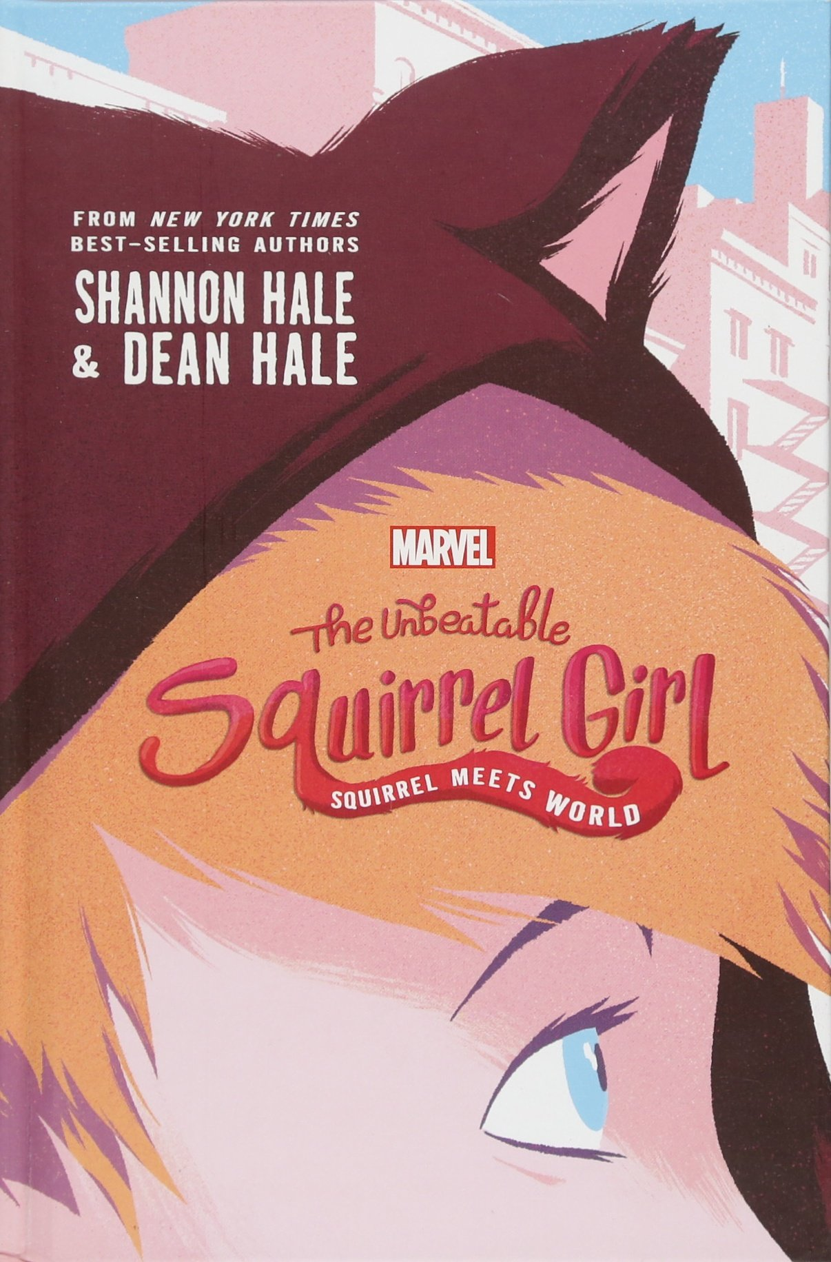 The Unbeatable Squirrel Girl- Squirrel Meets World