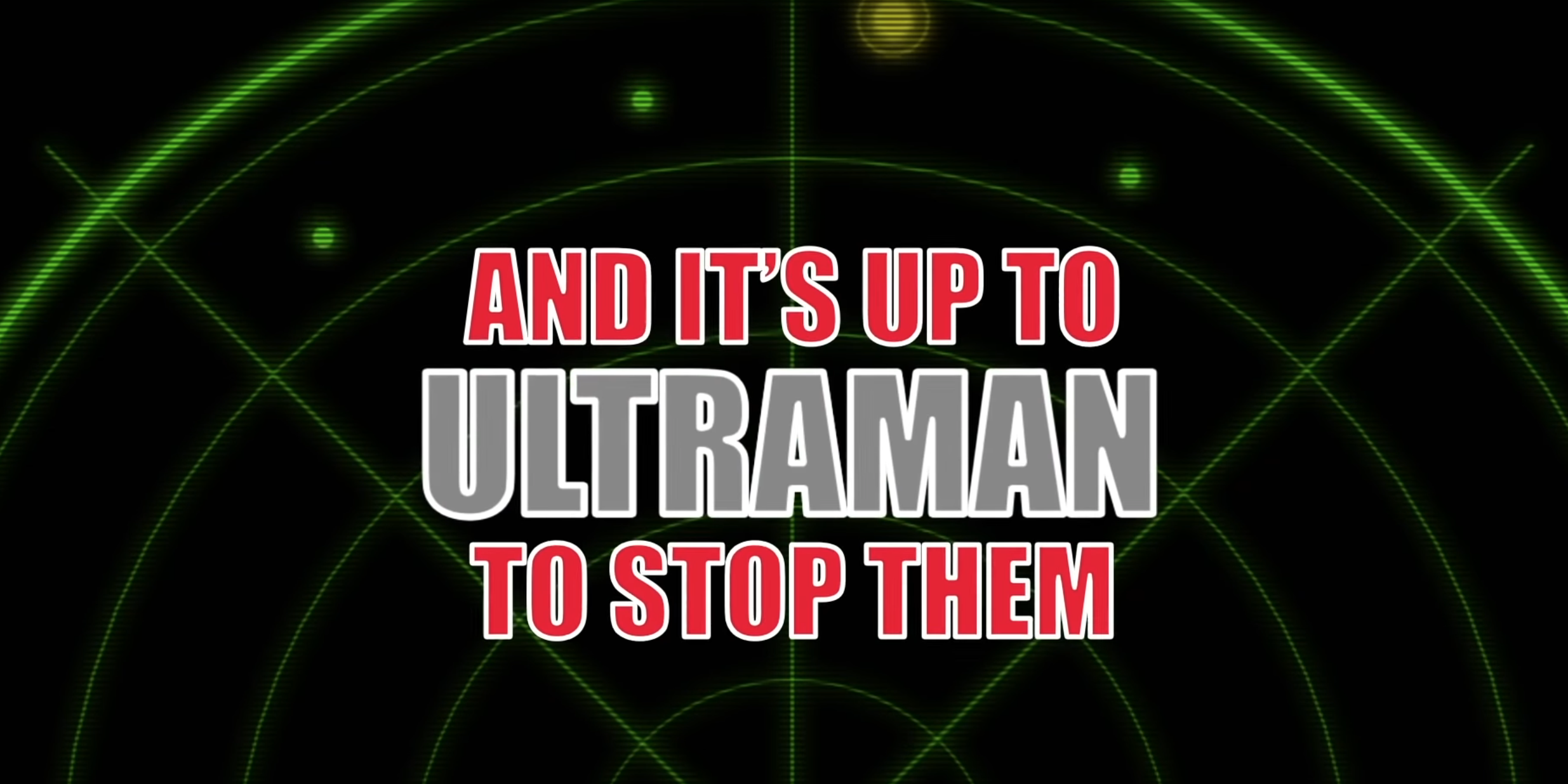 And it's up to Ultraman to stop them