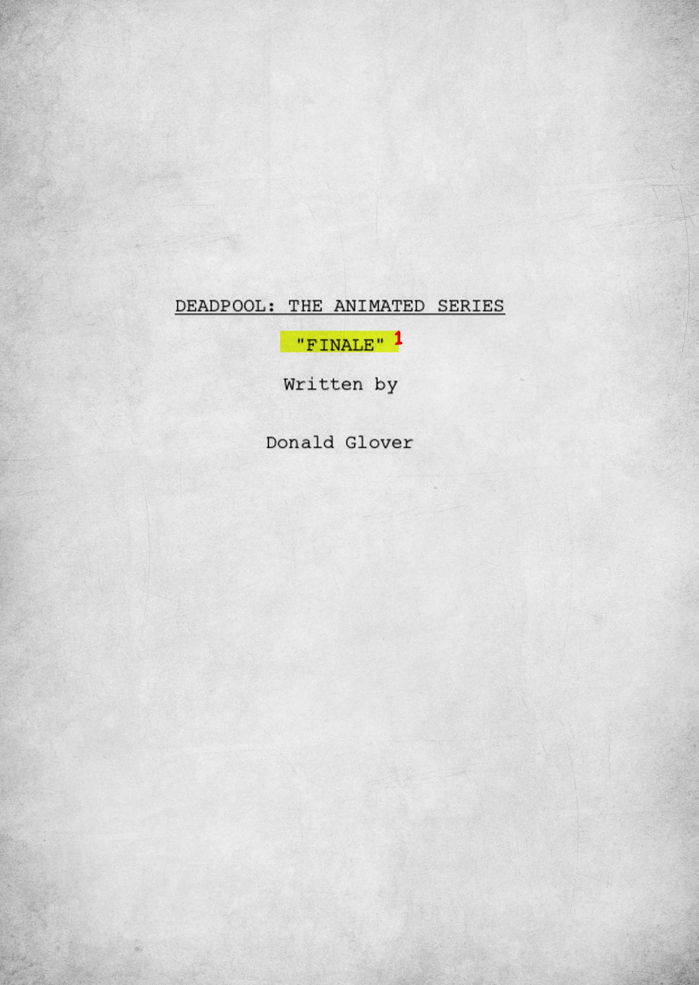 deadpool script by donald glover